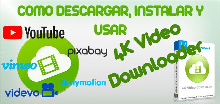 Descargar e instalar 4K Video Downloader