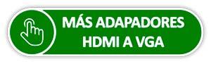 Botón adaptadores hdmi